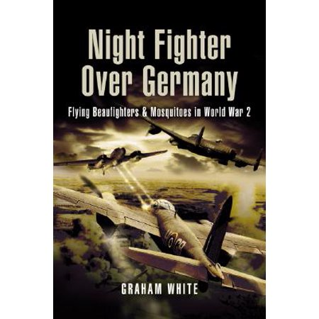 Spy Fighters - Night Fighter Over Germany : The Long Road to the Sky