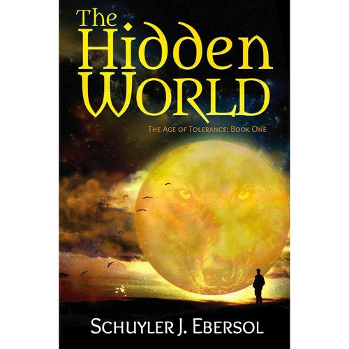 The Hidden World: The Age of Tolerance: Book One