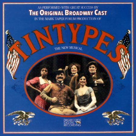 Tintypes: The Original Broadway Cast (1981)](Halloween Soundtrack 1981)