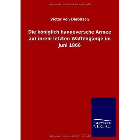 Die Koniglich Hannoversche Armee Auf Ihrem Letzten Waffengange Im Juni 1866 - image 1 of 1