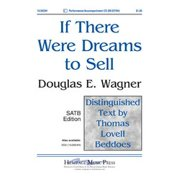 If There Were Dreams to Sell-Ed Octavo - SATB,Piano - P/A CD - Douglas E Wagner - Sheet Music - 152623H