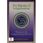 The Odyssey of Enlightenment: Rare Interviews with Enlightened Teachers of Our Time - eBook