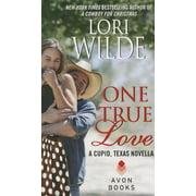 Cupid, Texas Novellas: One True Love (Paperback)