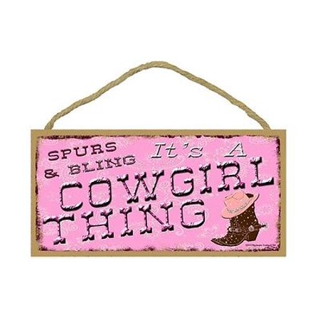SPURS & BLING, IT'S A COWGIRL THING Primitive Wood Hanging Sign 5