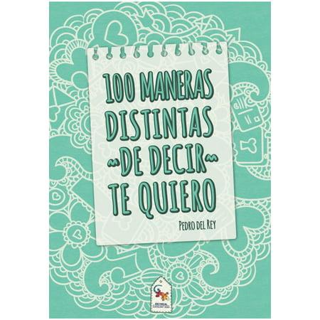 100 Maneras distintas de decir te quiero - eBook