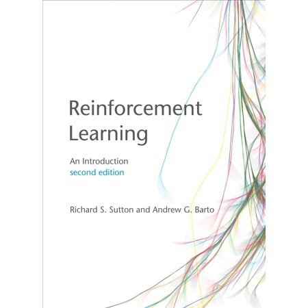Reinforcement Learning : An Introduction (Introduction Machine Learning)