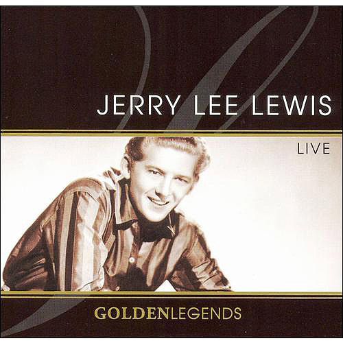 Golden Legends: Jerry Lee Lewis Live