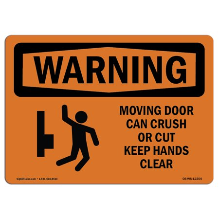 OSHA WARNING Sign - Moving Door Can Crush Or Cut With Symbol | Choose from: Aluminum, Rigid Plastic or Vinyl Label Decal | Protect Your Business, Work Site, Warehouse &
