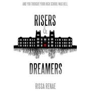 Risers & Dreamers - eBook