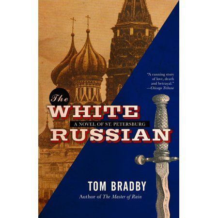 The White Russian : A Novel