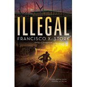 Illegal: A Disappeared Novel, Volume 2 (Hardcover)