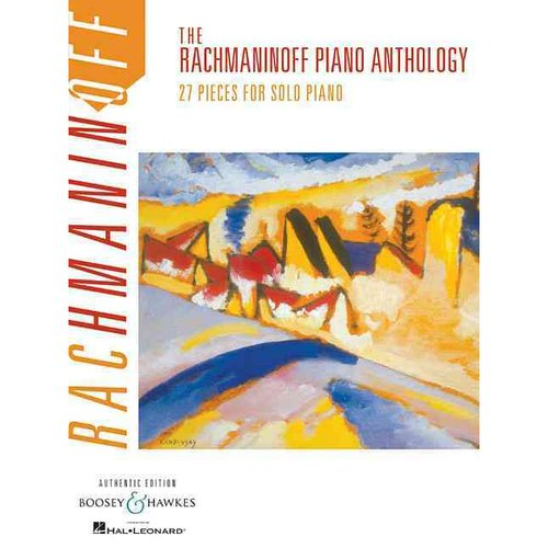 The Rachmaninoff Piano Anthology: 27 Pieces for Solo Piano