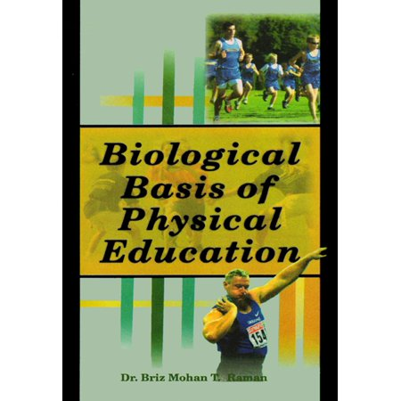 Biological Basis of Physical Education - eBook