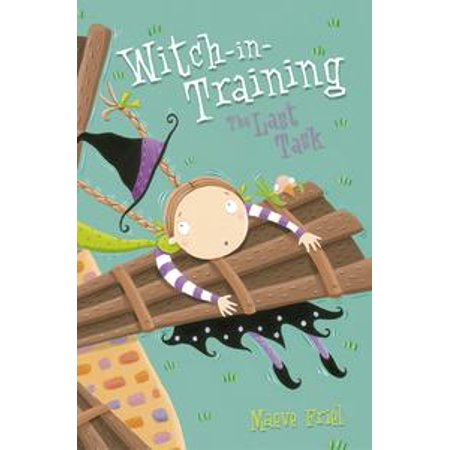 The Last Task (Witch-in-Training, Book 8) - eBook