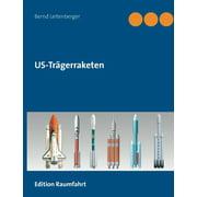 US-Trgerraketen (Paperback)