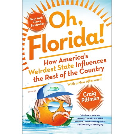 Oh, florida! : how america's weirdest state influences the rest of the country: (Map Of Central American Countries And Their Capitals)