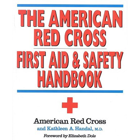 The American Red Cross First Aid and Safety Handbook (Halloween Safety Tips Red Cross)