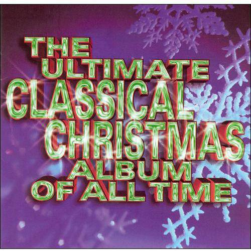The Ultimate Classical Christmas Album Of All Time (2CD)