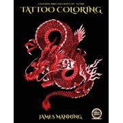 Coloring Books for Grown Ups: Tattoos: Coloring Books for Grown Ups: Tattoos: An adult coloring book with 40 high quality pictures of tattoos (Paperback)