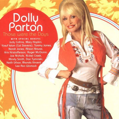 THOSE WERE THE DAYS [DOLLY PARTON] [CD] [1 DISC]