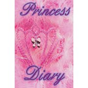 Pink Princess Diary - For Girls- Journal (Paperback)