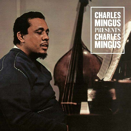 Presents Charles Mingus (Bonus Tracks)