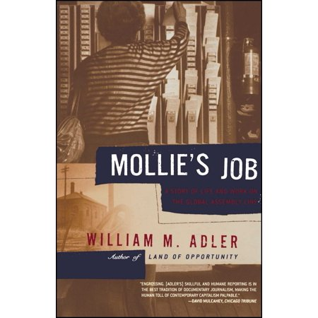 Mollie's Job : A Story of Life and Work on the Global Assembly
