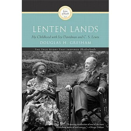 Lenten Lands : My Childhood with Joy Davidman and C.S.