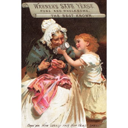 Victorian trade card for Warners safe yeast pure and wholesome The best known  A little girl offers her grandmother a smell of the yeast as she sews and mends a piece of clothing Poster Print by