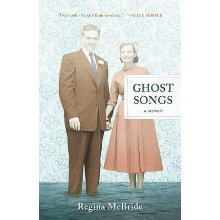 Ghost Songs : A Memoir](Preschool Halloween Ghost Songs)