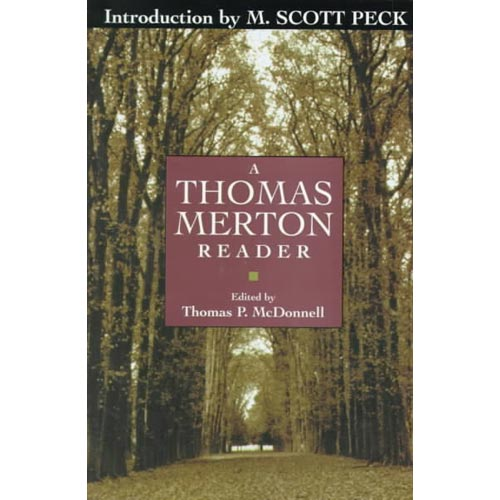 A Thomas Merton Reader: Introduction by M. Scott Peck