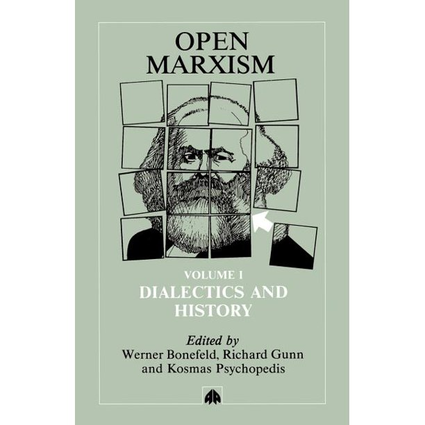 Open Marxism 1: Dialectics and History
