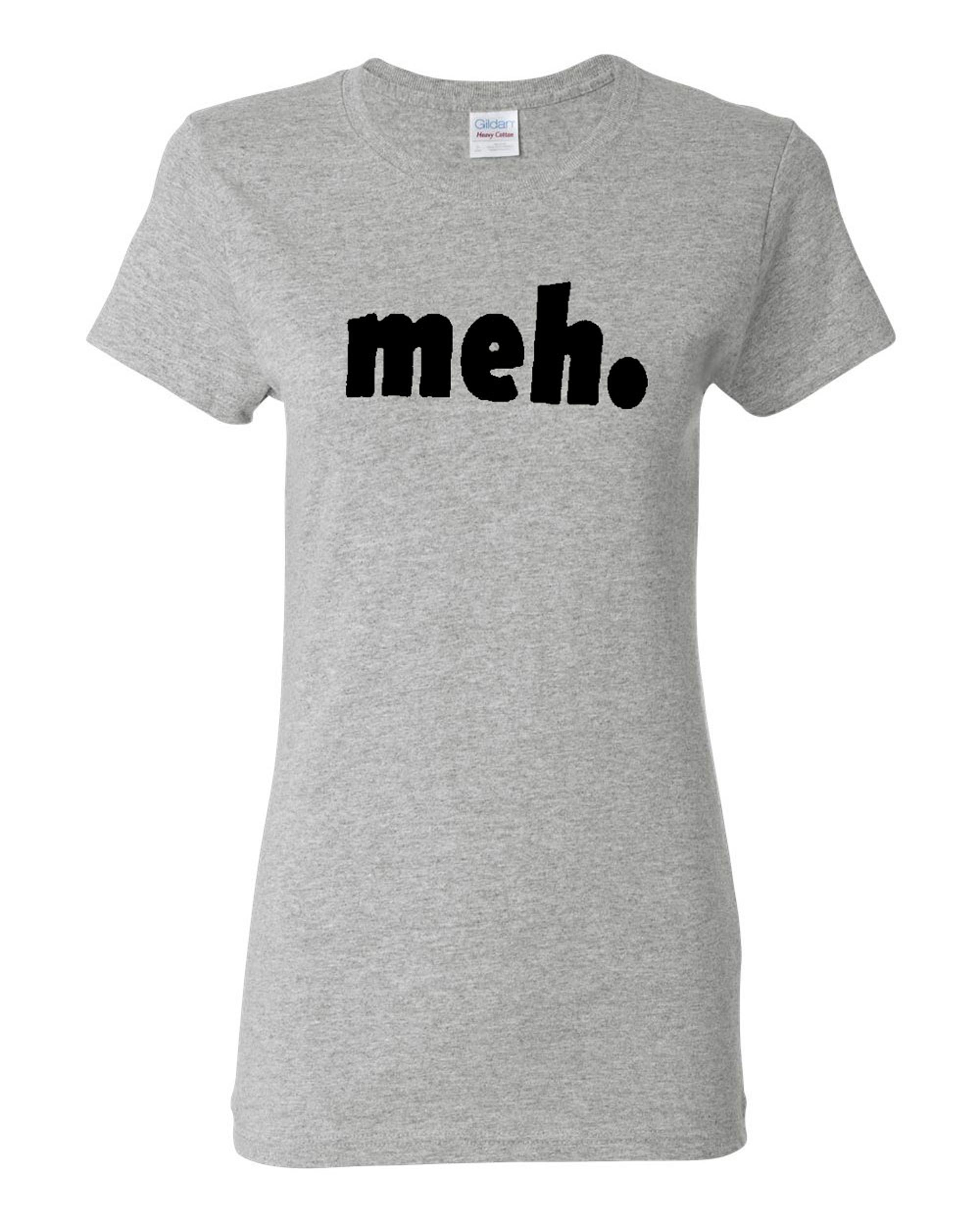 Ladies Meh Geek Nerd Cool Retro Funny T-Shirt Tee