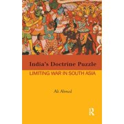 India's Doctrine Puzzle : Limiting War in South Asia (Paperback)