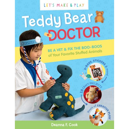 Teddy Bear Doctor: A Let's Make & Play Book -