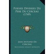 Poesies Diverses Du Pere Du Cerceau (1749)