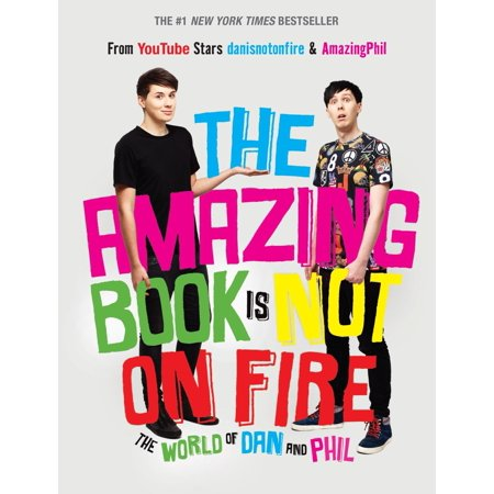 The Amazing Book Is Not on Fire : The World of Dan and