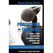 Podcasting for Teachers Revised 2nd Edition - eBook