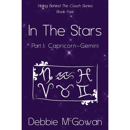 Debbie Mumm Star - In The Stars Part I: Capricorn–Gemini - eBook