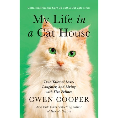 Loved Cat (My Life in a Cat House : True Tales of Love, Laughter, and Living with Five Felines )