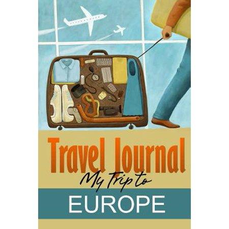 Travel journal : my trip to europe: (Trip Advisor Europe)