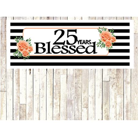 Number 25- 25th Birthday Anniversary Party Blessed Years Wall Decoration Banner 10 x 50inches ()