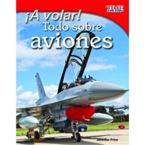 Shell Education 15470 ¡A Volar Todo Sobre Aviones - Take Off All About Airplanes