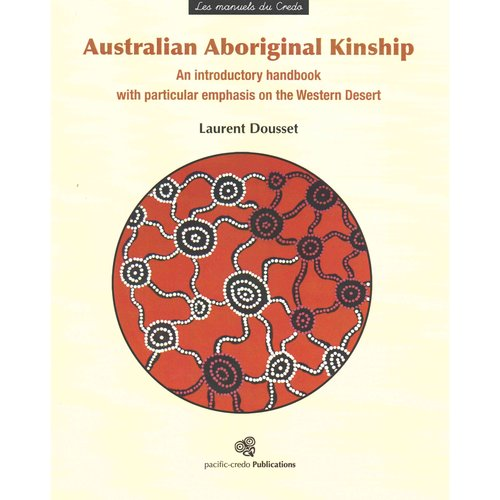 australian aboriginal kinship essay This qualitative inquiry explored the kinship system of both the larrakia and   the terms aboriginal peoples, aboriginal, australian indigenous and   chapters of the book whitening race: essays in social and cultural criticism ( morton.