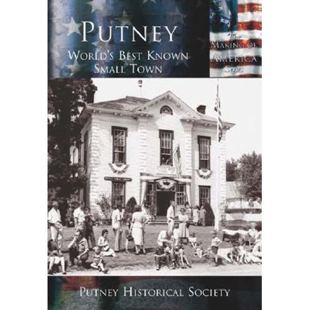 Putney: : World's Best Known Small Town