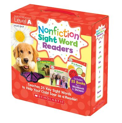 Nonfiction Sight Word Readers Parent Pack Level a : Teaches 25 Key Sight Words to Help Your Child Soar as a Reader!
