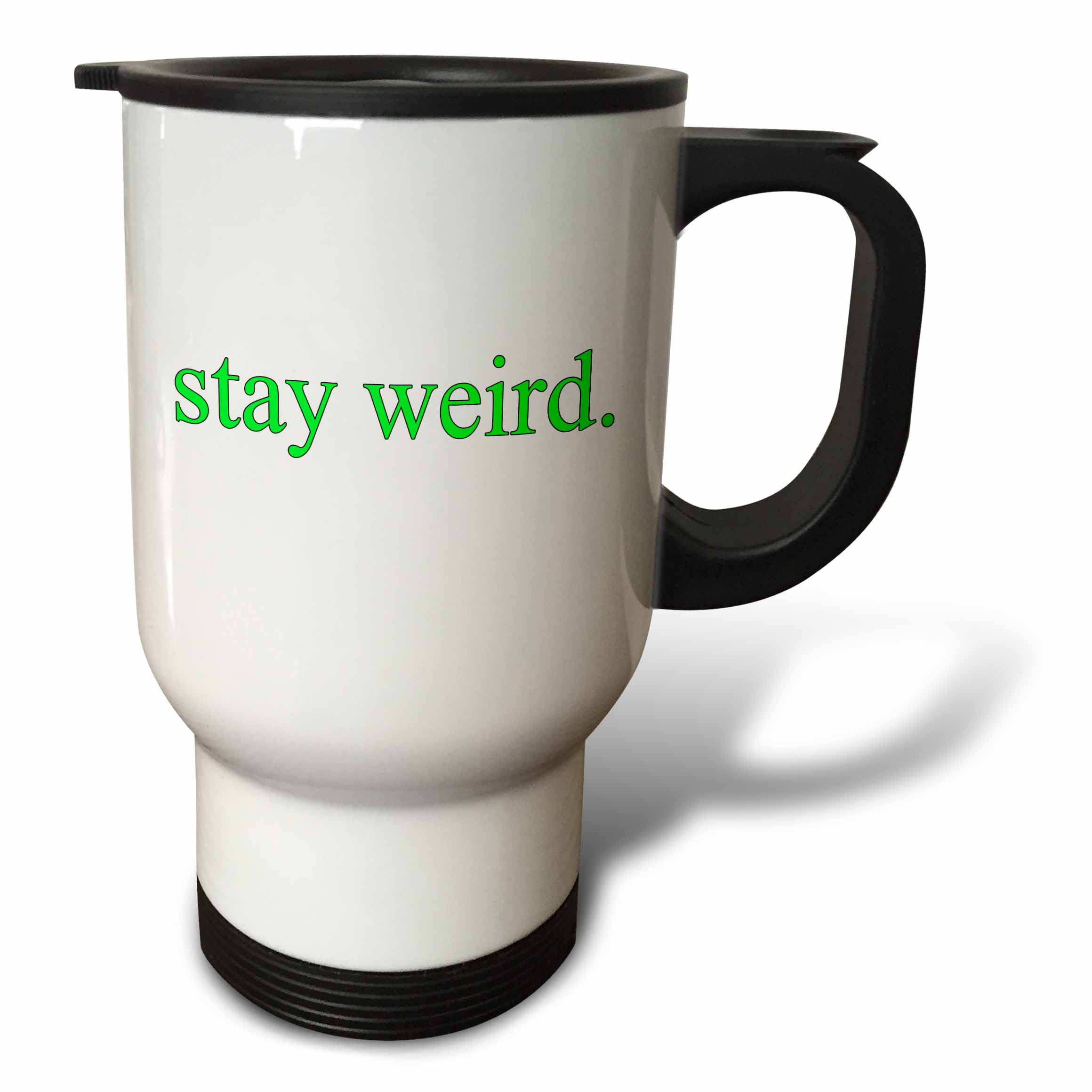 3dRose stay weird. Lime Green., Travel Mug, 14oz, Stainless Steel