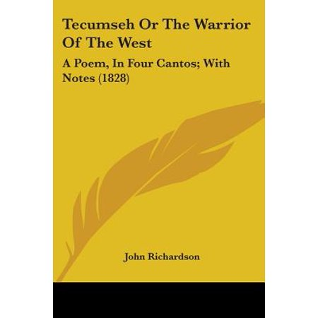 - Tecumseh or the Warrior of the West : A Poem, in Four Cantos; With Notes (1828)