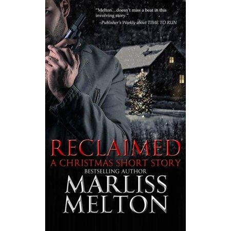 Reclaimed, A Christmas Short Story - eBook ()