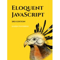 Eloquent JavaScript, 3rd Edition : A Modern Introduction to Programming